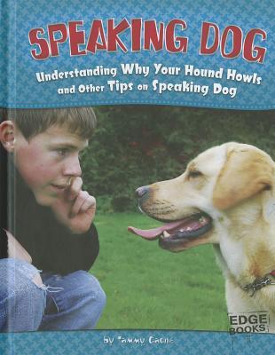 Speaking Dog By Gagne, Tammy